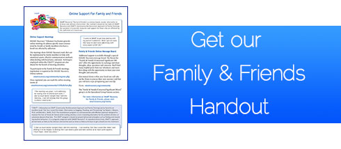 Family & Friends handout
