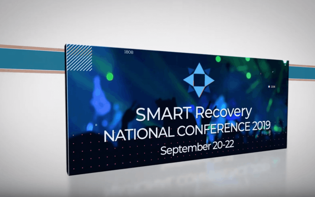 [PREMIERE] 2019 SMART Recovery National Conference Presentations