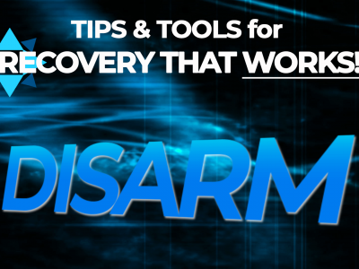 [Video] The DISARM Method – Tips & Tools for Recovery That Works!