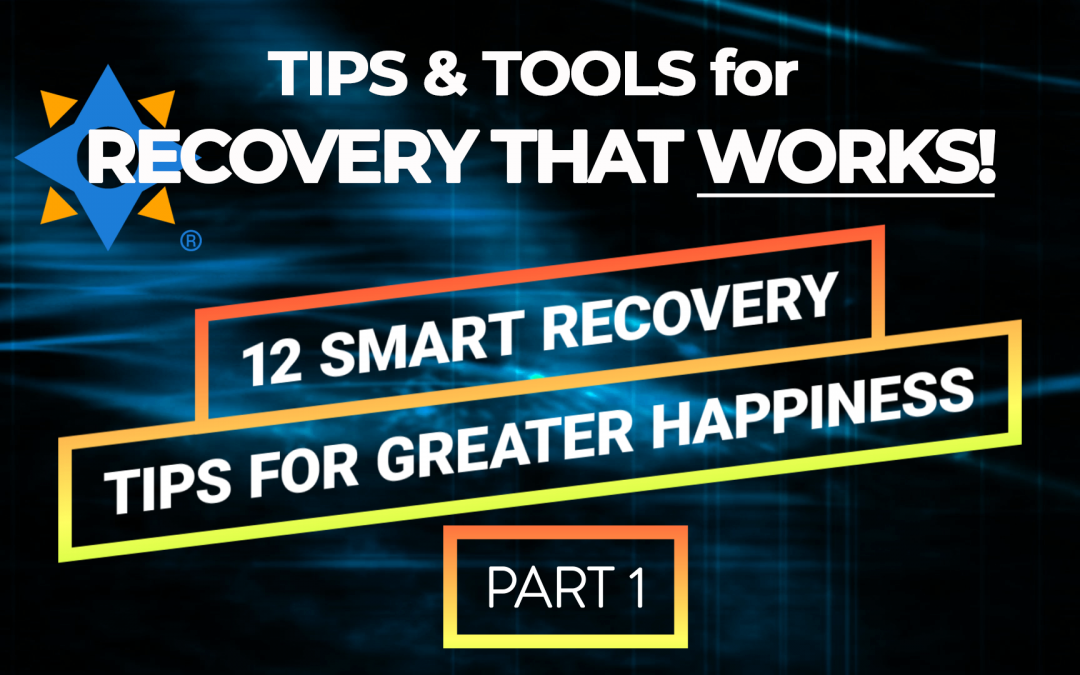 [Video] Keys to Happiness Part 1 – Tips & Tools for Recovery That Works!