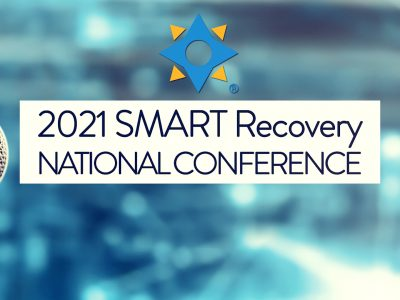 2021 SMART Recovery National Conference