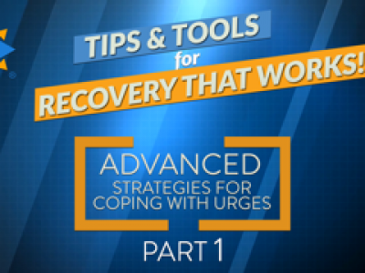 [Video] Advanced Urge Strategies – Tips & Tools for Recovery That Works!